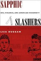 Lisa Duggan, Sapphic Slashers