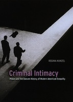 Regina Kunzel, Criminal Intimacy