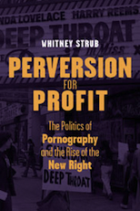 Whitney Strub, Perversion for Profit
