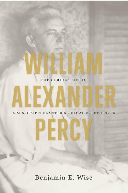 Benjamin E. Wise, William Alexander Percy